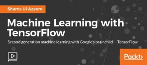 Video Tutorial Machine Learning with TensorFlow Tensorflow