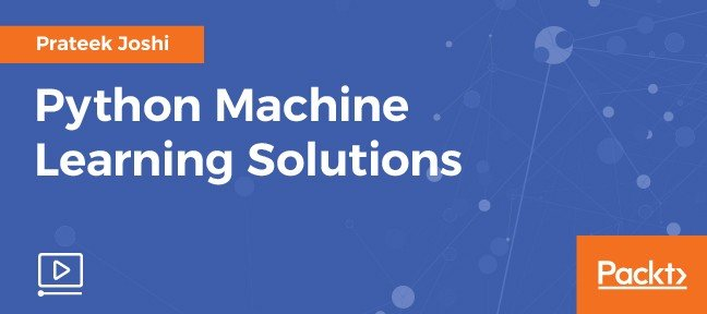Video Tutorial Python Machine Learning Solutions Python
